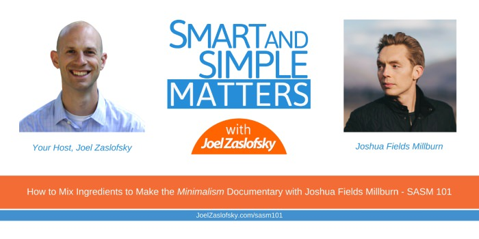 Joshua Fields Millburn and Joel Zaslofsky Combined Picture